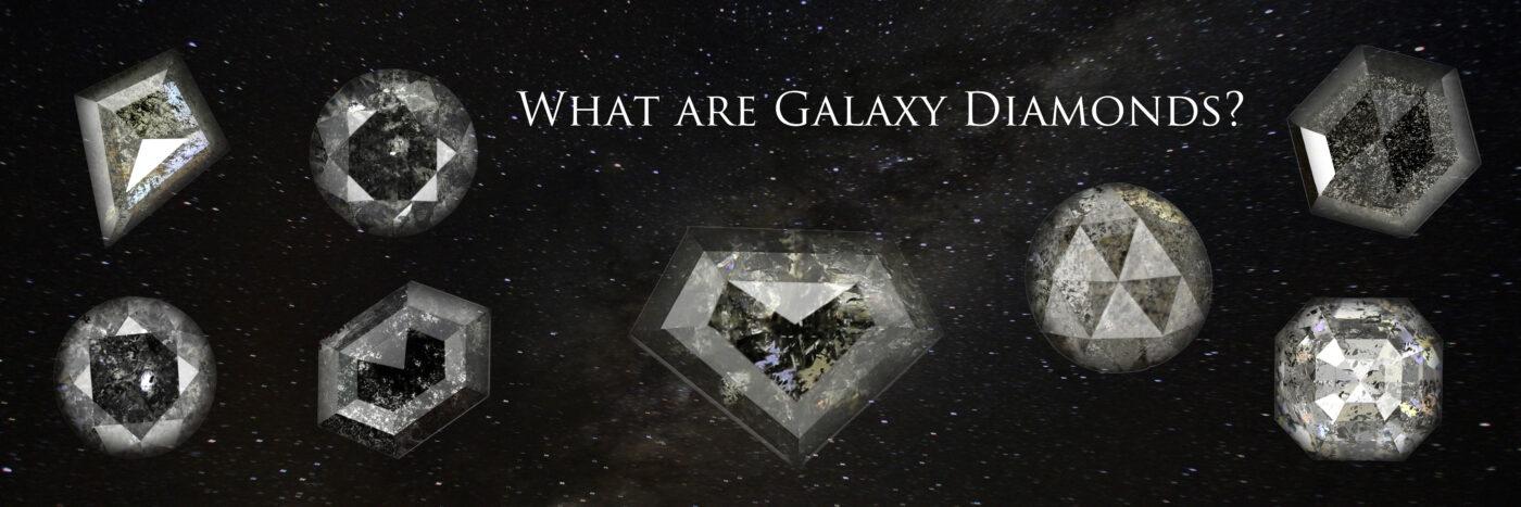 what are galaxy diamonds